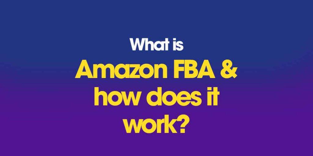 what is Amazon FBA